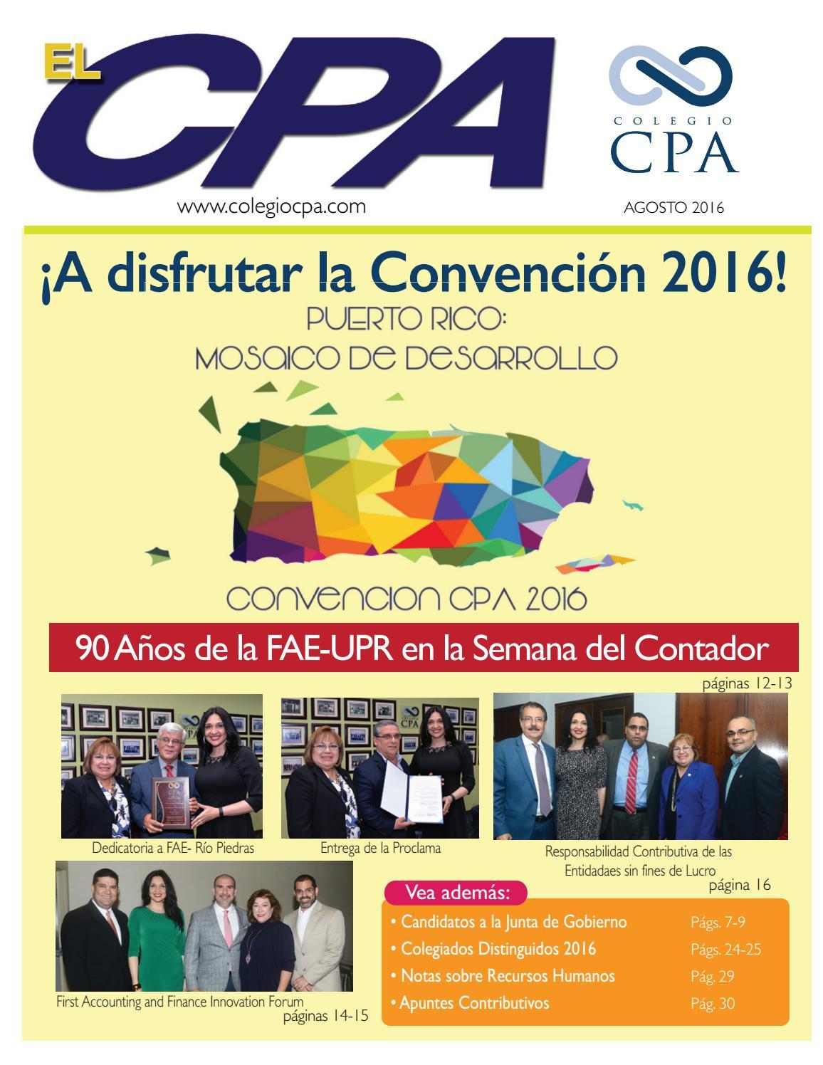 Revista El CPA (agosto 2016) by Colegio de CPA PR - issuu