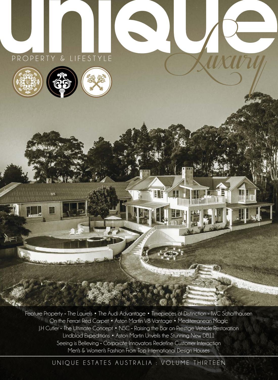 Unique Luxury Magazine   Volume 32 by Unique Estates Australia   issuu