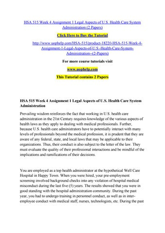 hsa 515 law and health Free essay: assignment 1: law and healthcare hsa515 health care policy, law and ethics dr harold griffin january 22, 2012 identify and explain the four.