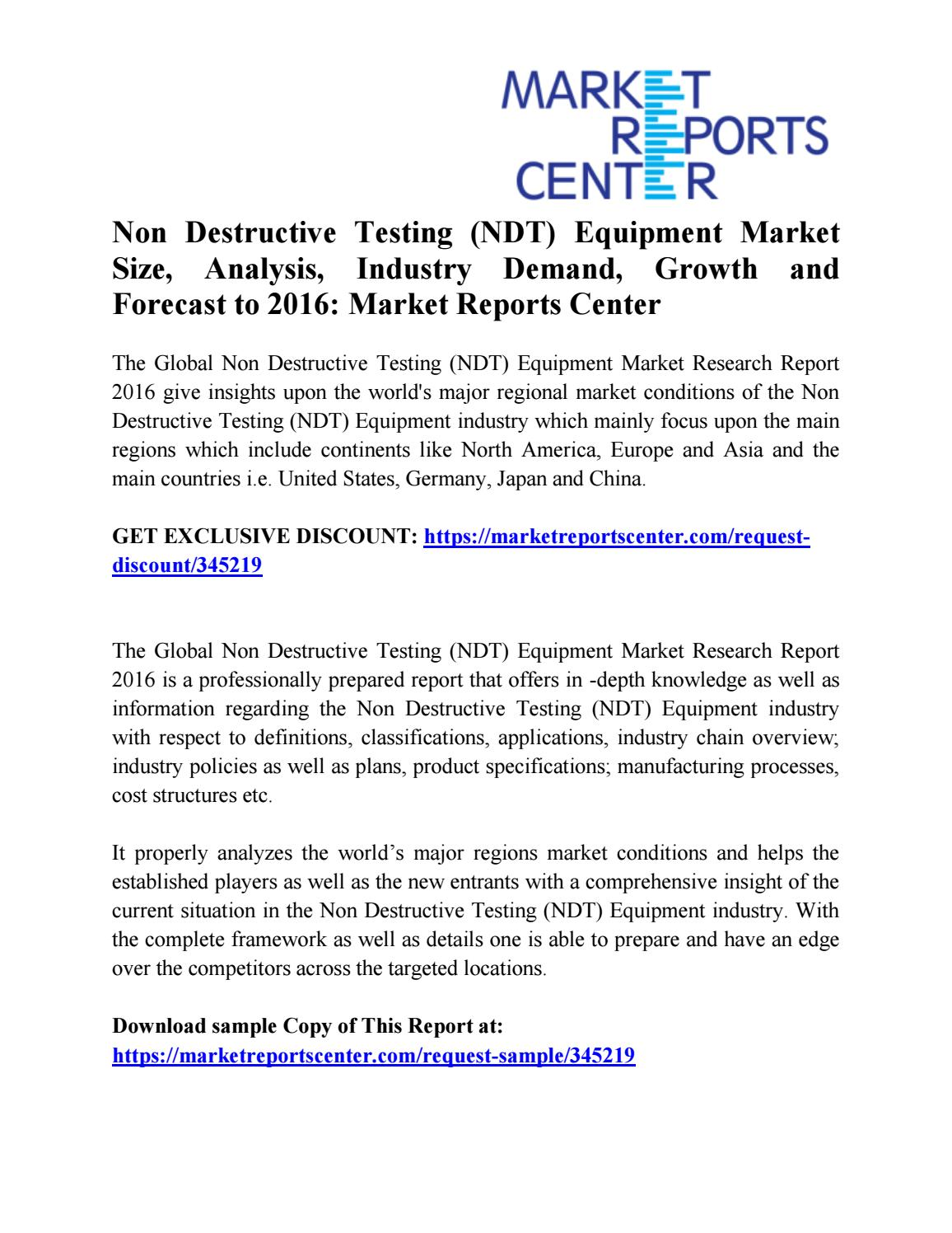global non destructive testing equipment market growth Non-destructive testing analysis of the global nondestructive test equipment market mega-trends in the ndt industry 2013-07-01: emerging growth markets for.