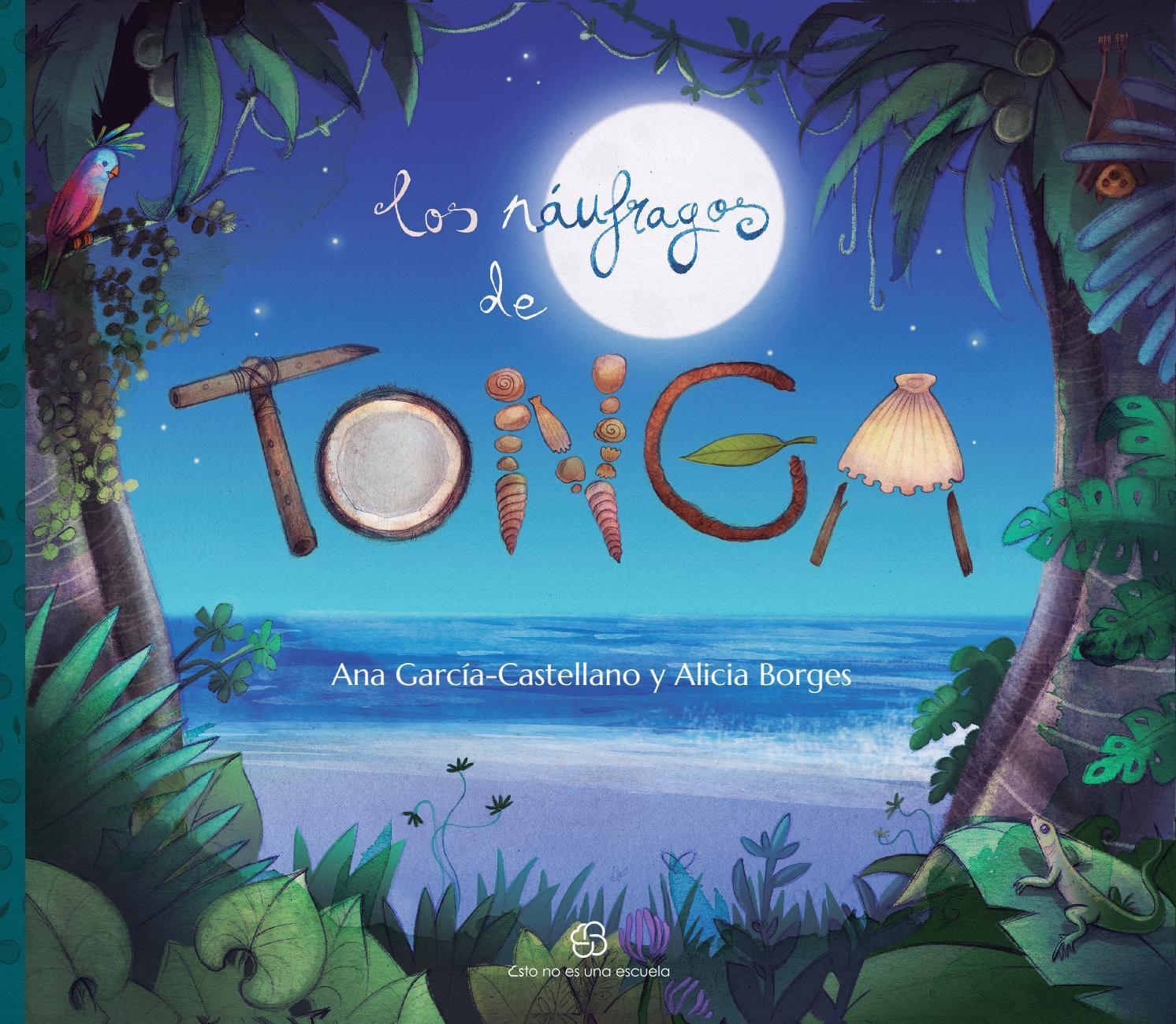 Los náufragos de Tonga by Esto no es una escuela - issuu