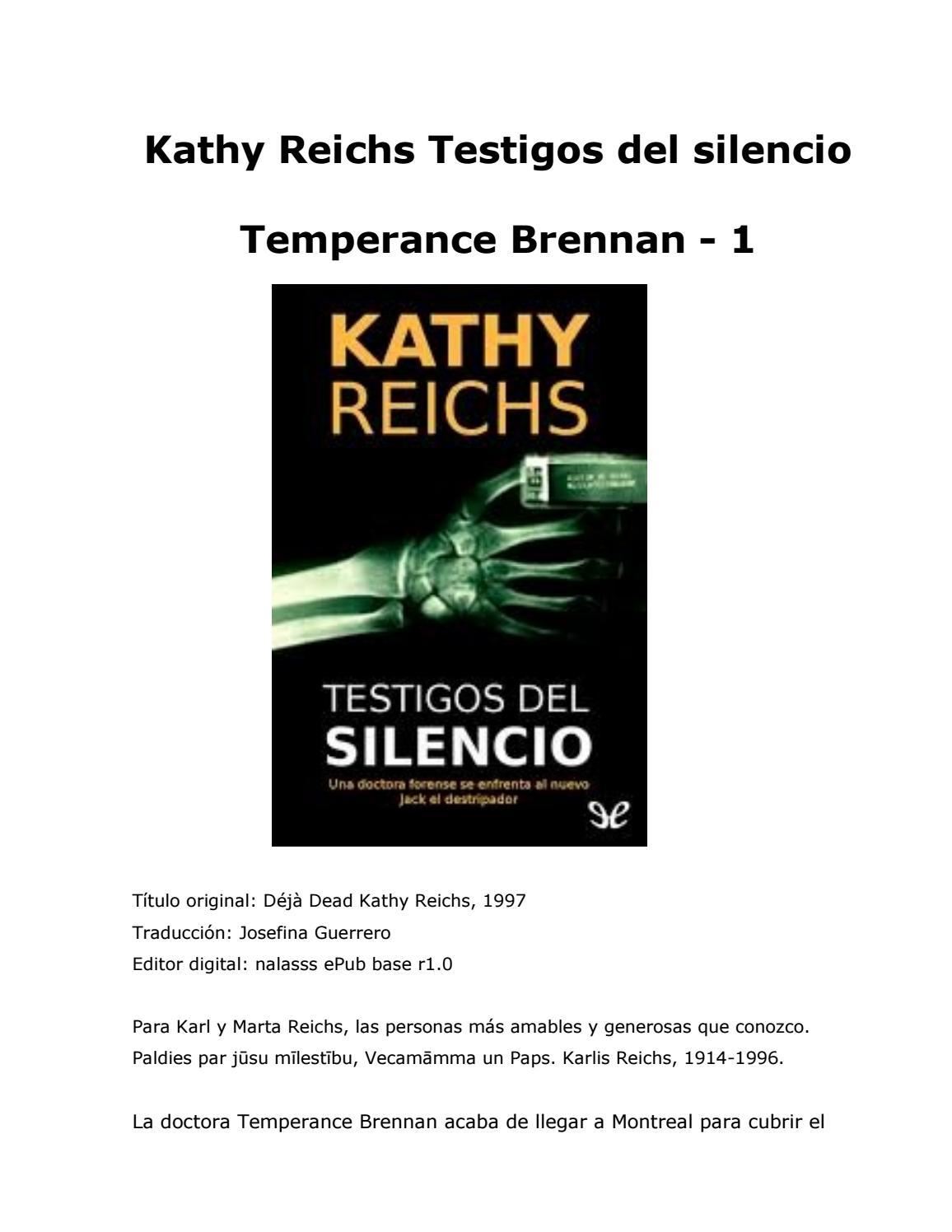 best service f95ea 7bd00 Kathy reichs testigos del silencio by AlezxandraGt - issuu