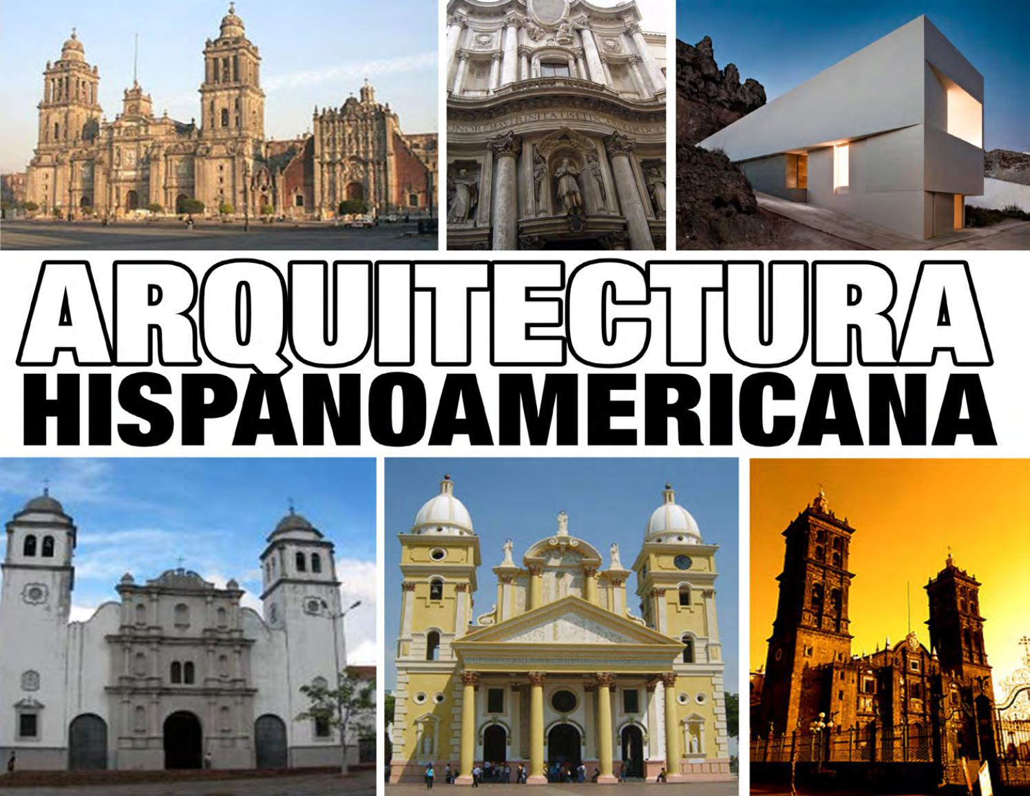 Arquitectura Hispanoamericana By Johanny Hern Ndez Issuu