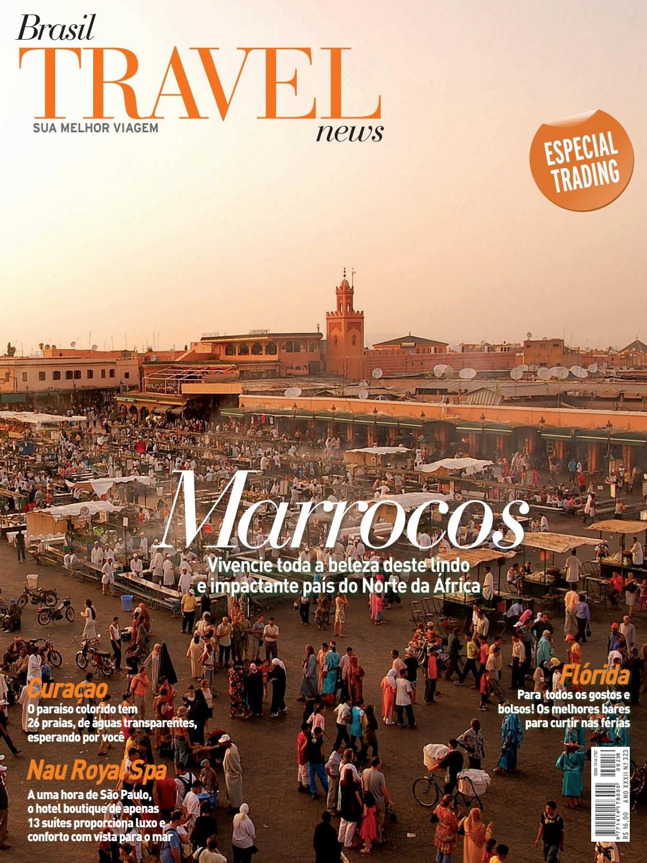 19d16eca07413 Brasil Travel News 323 - Marrocos by Brasil Travel News - issuu