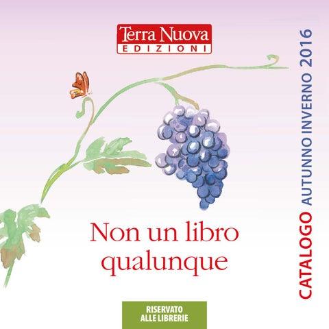 c90521e8 Terra Nuova Edizioni: Catalogo Autunno-Inverno 2016 per le Librerie