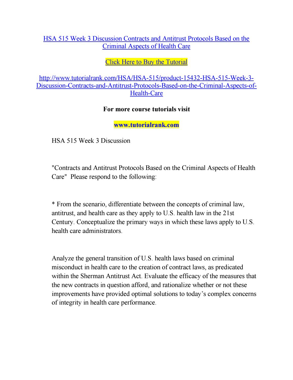hsa 515 law and health Hsa 515 week 1 to 11 dqs for more classes visit wwwsnaptutorialcom hsa 515 week 1 discussion development of us health care in hospitals based on the foundation of us law.