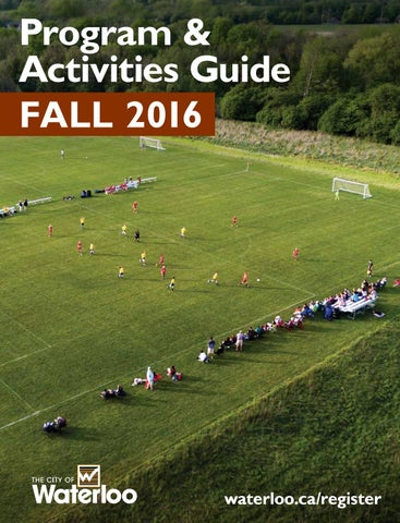 ebe16db4098 Fall 2016 Program   Activities Guide by City of Waterloo - issuu