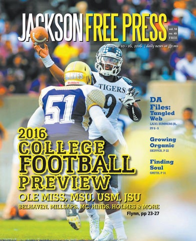 V14n49 - 2016 College Football Preview by Jackson Free Press ... af60581e9