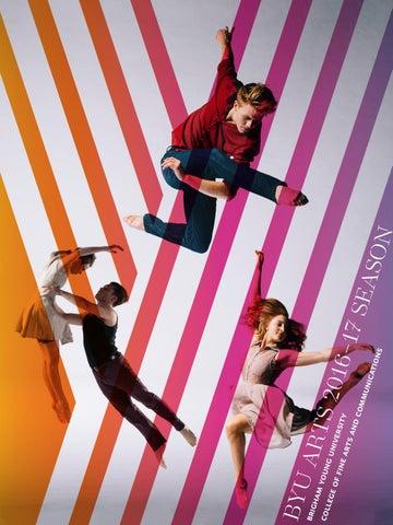 Captivating BYU Arts 2016u201317 Season Brochure By BYU Arts   Issuu