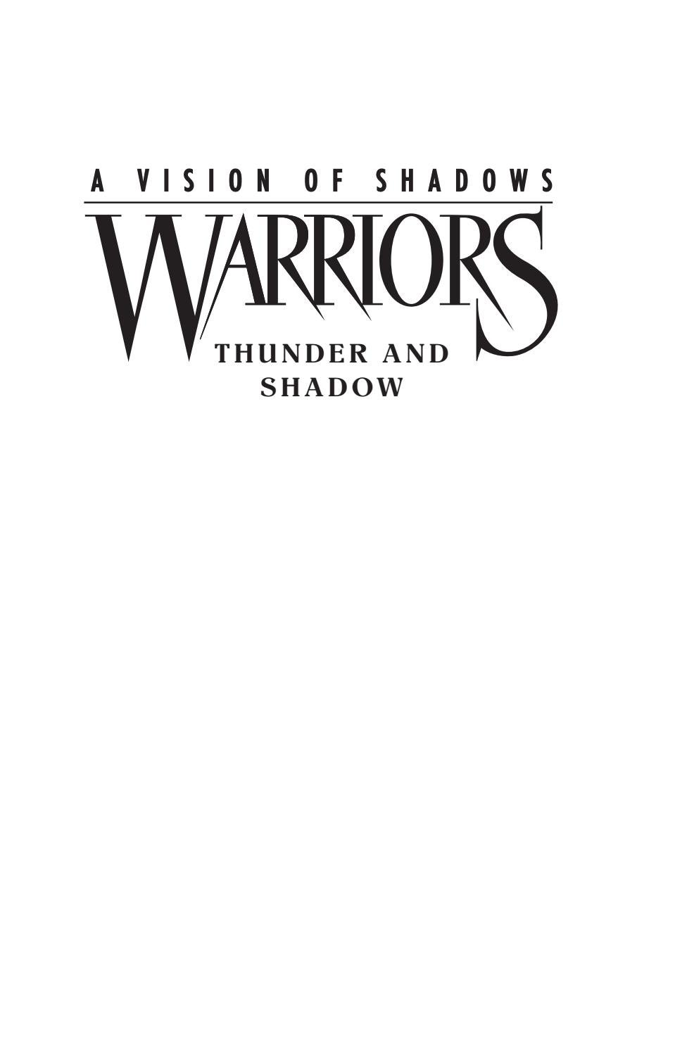 Warriors: A Vision Of Shadows #2: Thunder And Shadow By Erin Hunter By  Harpercollins Children's Books  Issuu