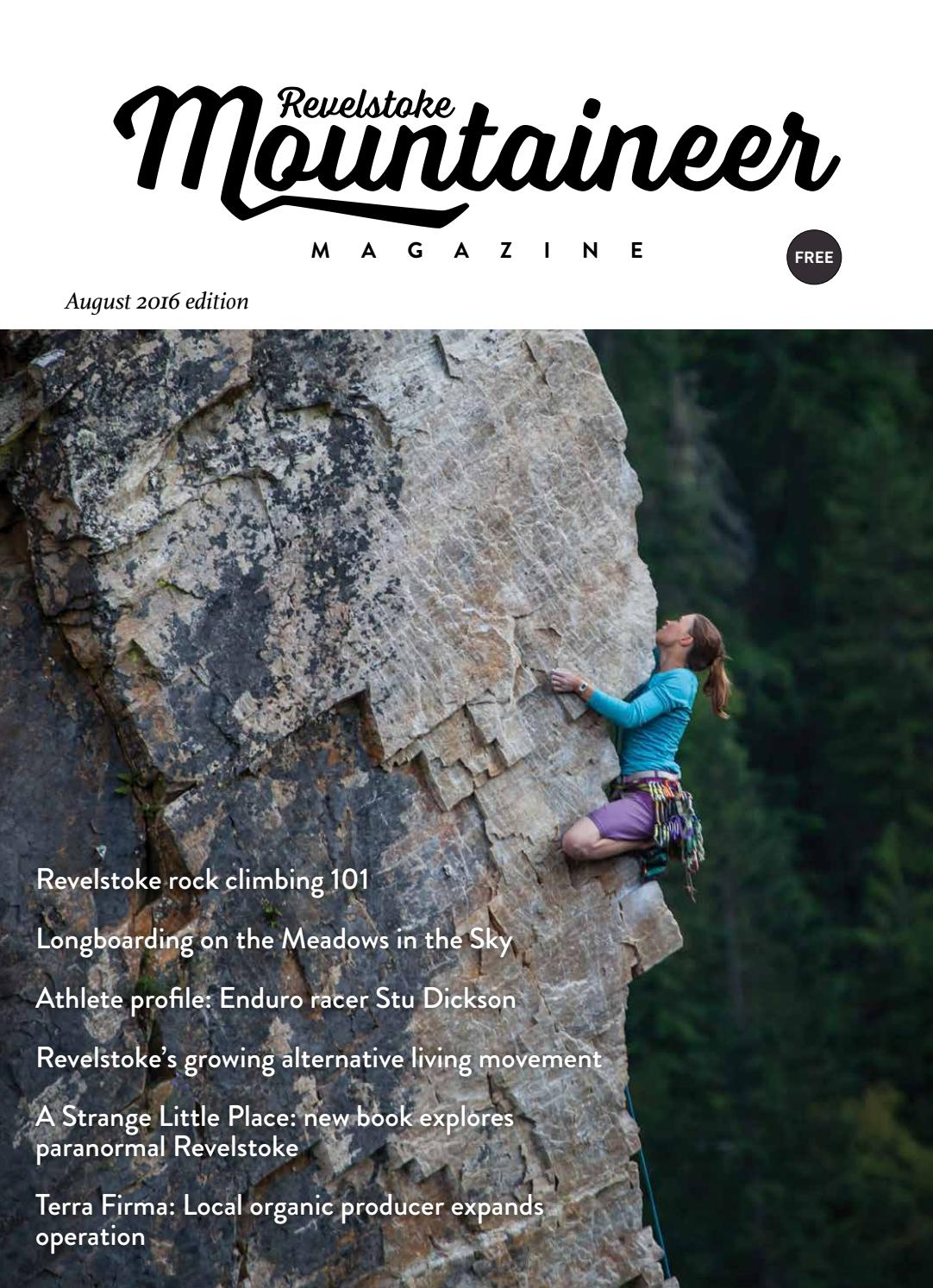 Revelstoke Mountaineer Magazine July 2016 issue by Revelstoke Mountaineer -  issuu