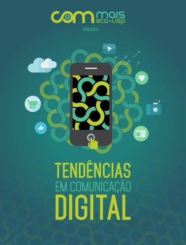 Tendências em Comunicação Digital by COM+ - issuu 2bde073a667