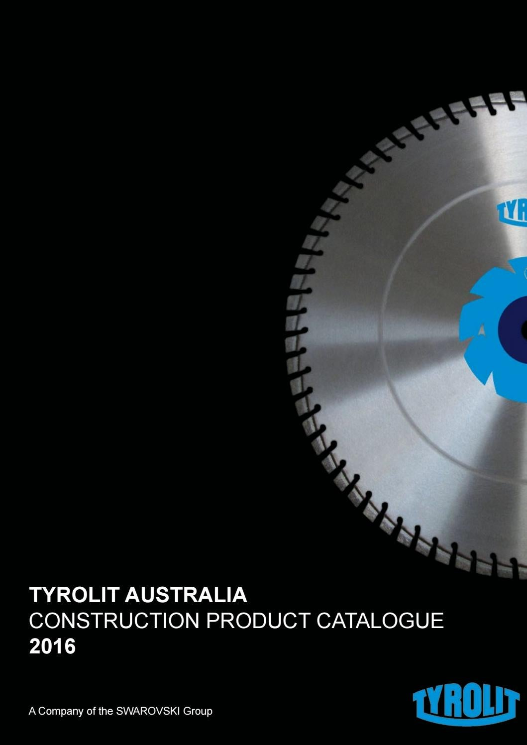 TYROLIT Australia Catalogue 2016 By Tyrolit Australia Issuu