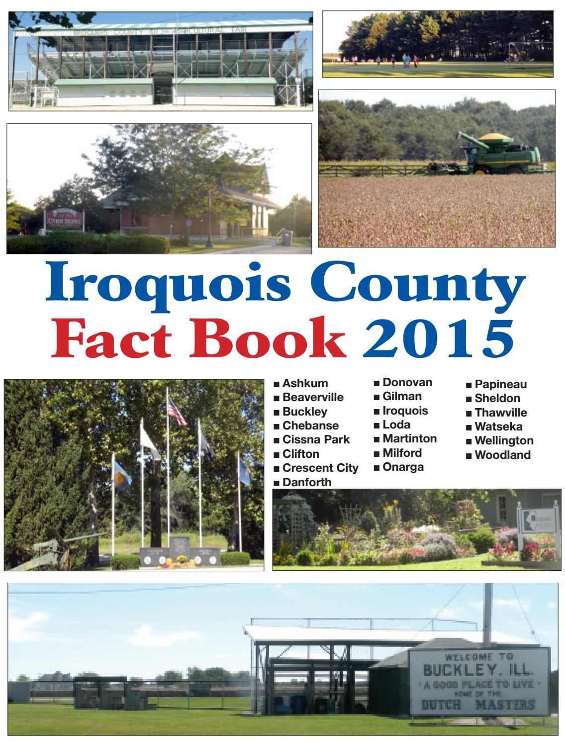 Illinois iroquois county loda - Iroquois County Fact Book 2015 By Times Republic Special Sections Issuu
