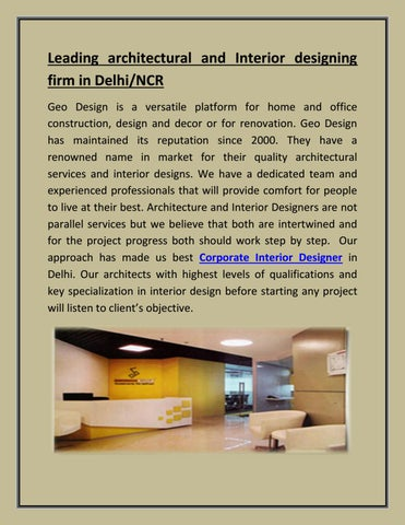 Leading architectural and Interior designing firm in Delhi/NCR Geo Design  is a versatile platform for home and office construction, design and decor  or for ...