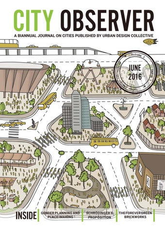 city observer volume 2 issue 1 june 2016 by urban design collective issuu