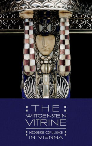 The Wittgenstein Vitrine: Modern Opulence In Vienna By Dallas Museum ...