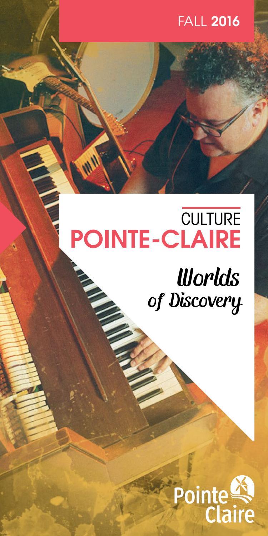Culture Pointe-Claire Fall 2016 by Ville de Pointe-Claire