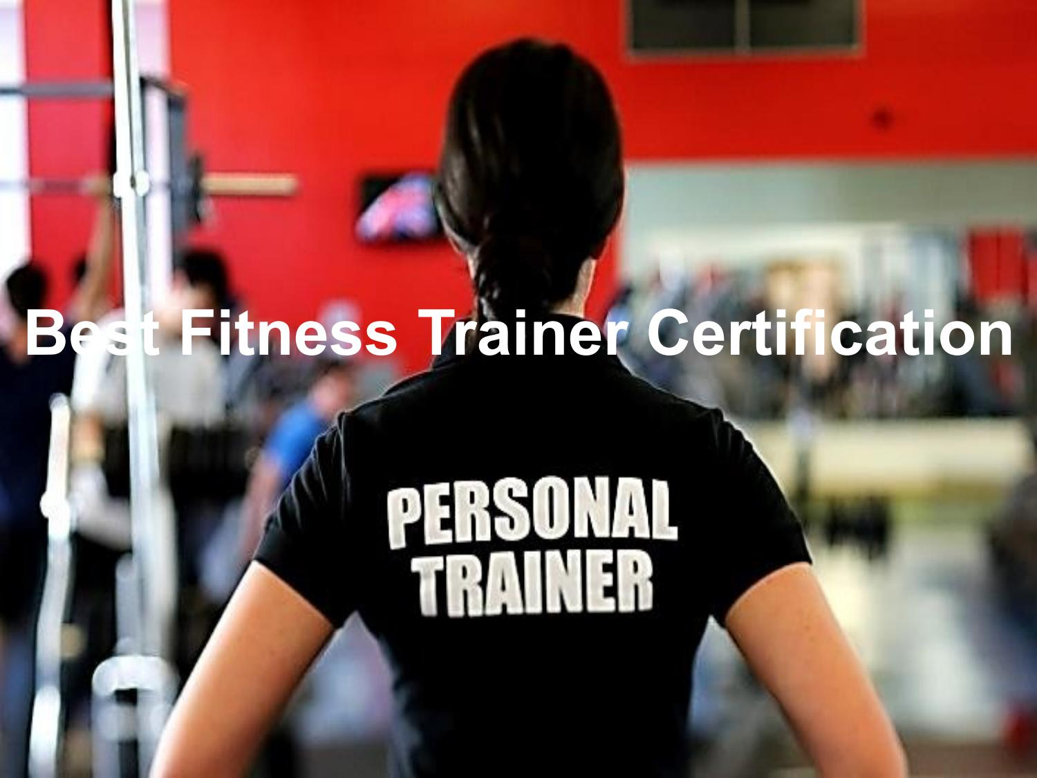 Best Fitness Trainer Certification By Johnjackson Issuu