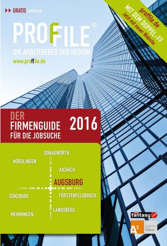 Proffile Augsburg 2016 by SMK Medien GmbH & Co. KG | PROFFILE - issuu