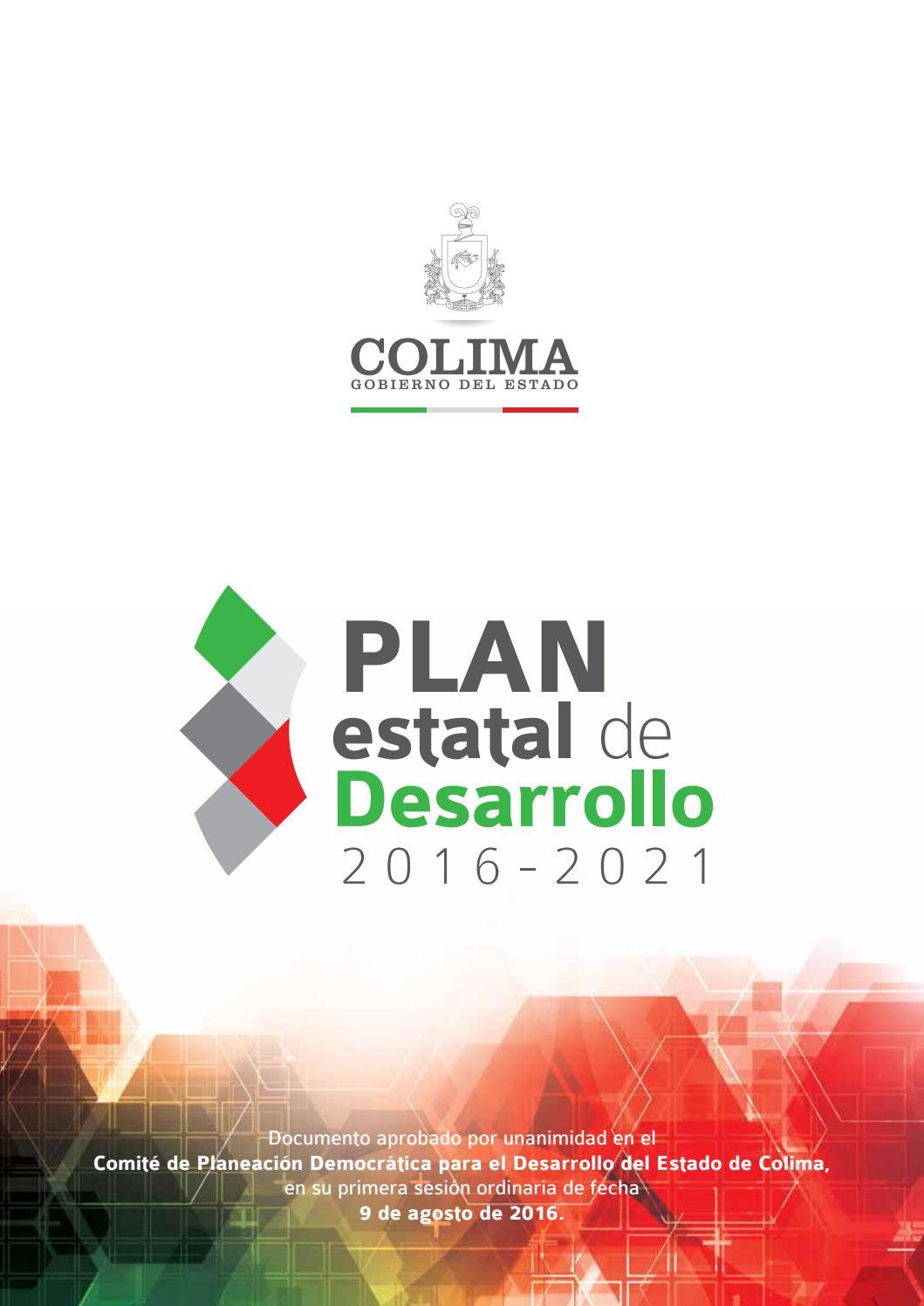 Plan estatal de Desarrollo 2016-2021 Colima by Gobierno del Estado ...
