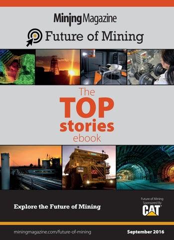 mining magazines future of mining ebook september 2016