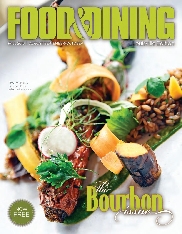 7601a83e9b4068 Fall 2016 (VOL 53) by Food   Dining Magazine - issuu