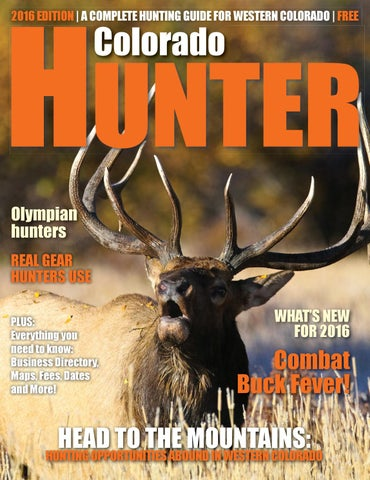Colorado Hunter 2016 by Steamboat Pilot & Today - issuu