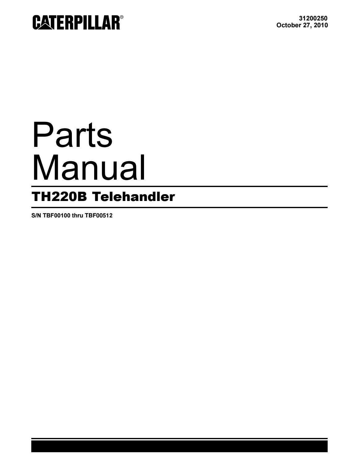 Parts Manual CAT TH220B Telehandler S/N TBF00100 thru TBF00512 #1 by  Ahmadfikry Work - issuuIssuu