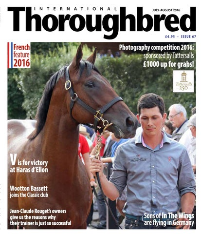 38d475e408b ITB July-August 2016 by Thoroughbred Publishing - issuu