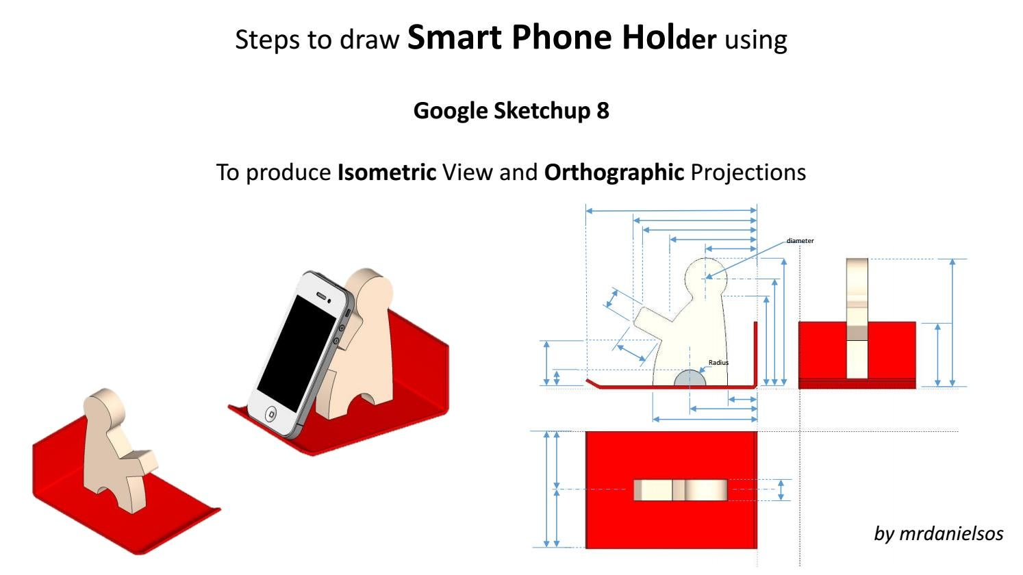 Step by step guide to draw a phone holder using Google SketchUp 8