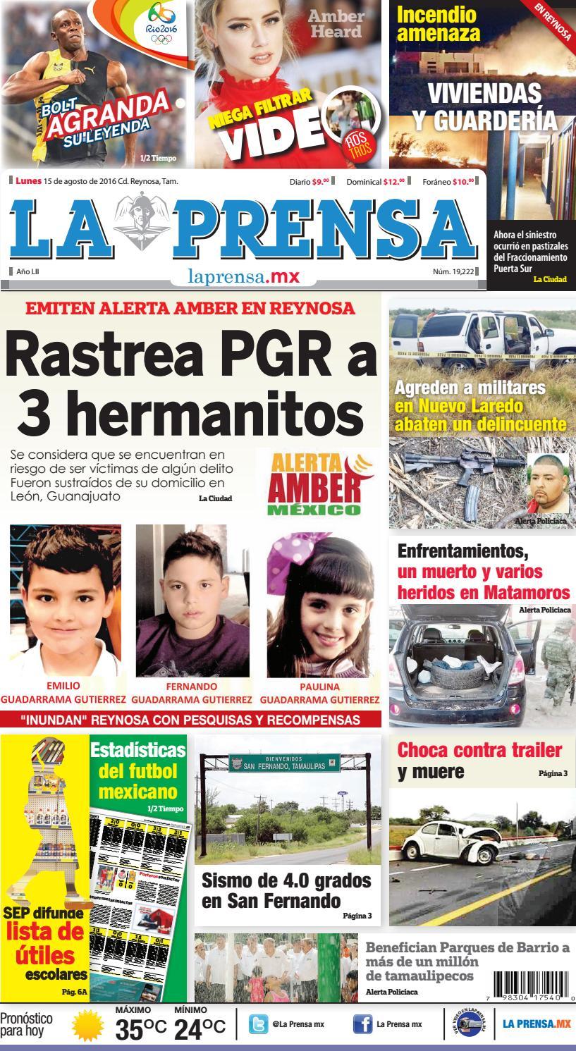 6dbe7f3699010 La prensa 15 agosto 16 chico by La Prensa de Reynosa - issuu