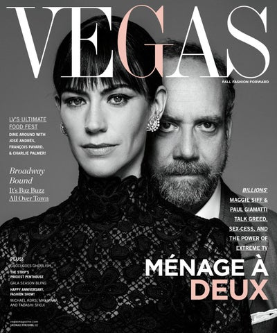 e4dee6689ce Vegas - 2016 - Issue 4 - Fall - Maggie Siff + Paul Giamatti by ...