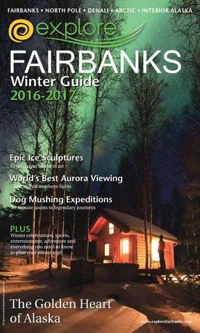 36eb3a1c36d 2016 Winter Guide - Explore Fairbanks by Explore Fairbanks - issuu