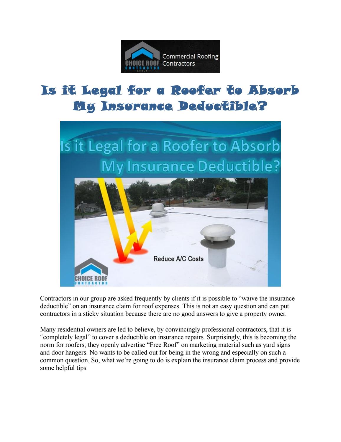 Is It Legal For A Roofer To Absorb My Insurance Deductible