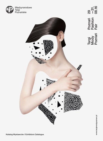 52d055b4aa Targi Mody Poznań Fashion Fair 2016 by Poznań Fashion Fair - issuu