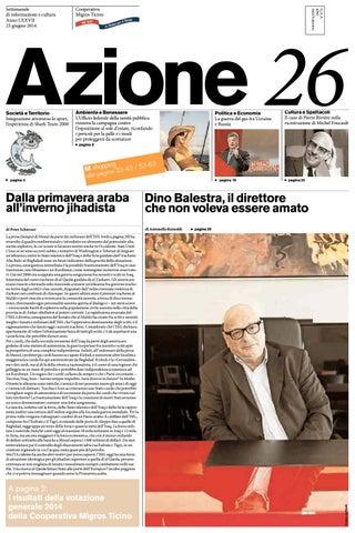 Azione 26 Del 23 Giugno 2014 By Azione Settimanale Di Migros Ticino