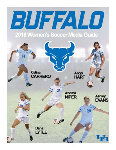 2016 Buffalo Women's Soccer Media Guide by Buffalo Sports
