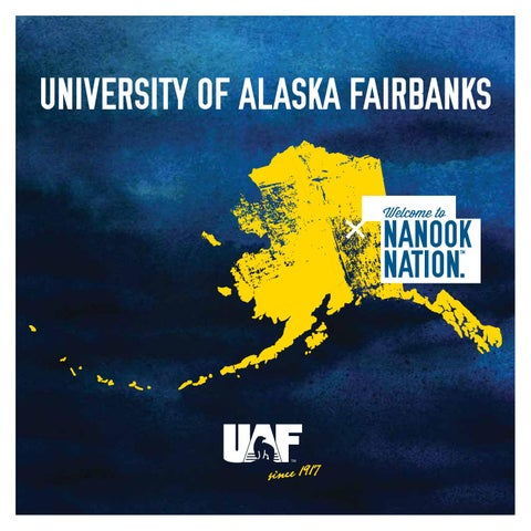 UAF 2016 Viewbook by University of Alaska Fairbanks - issuu