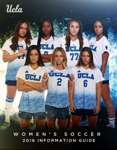 8e79dd9c58e 2016 UCLA Women s Soccer Information Guide by UCLA Athletics - issuu