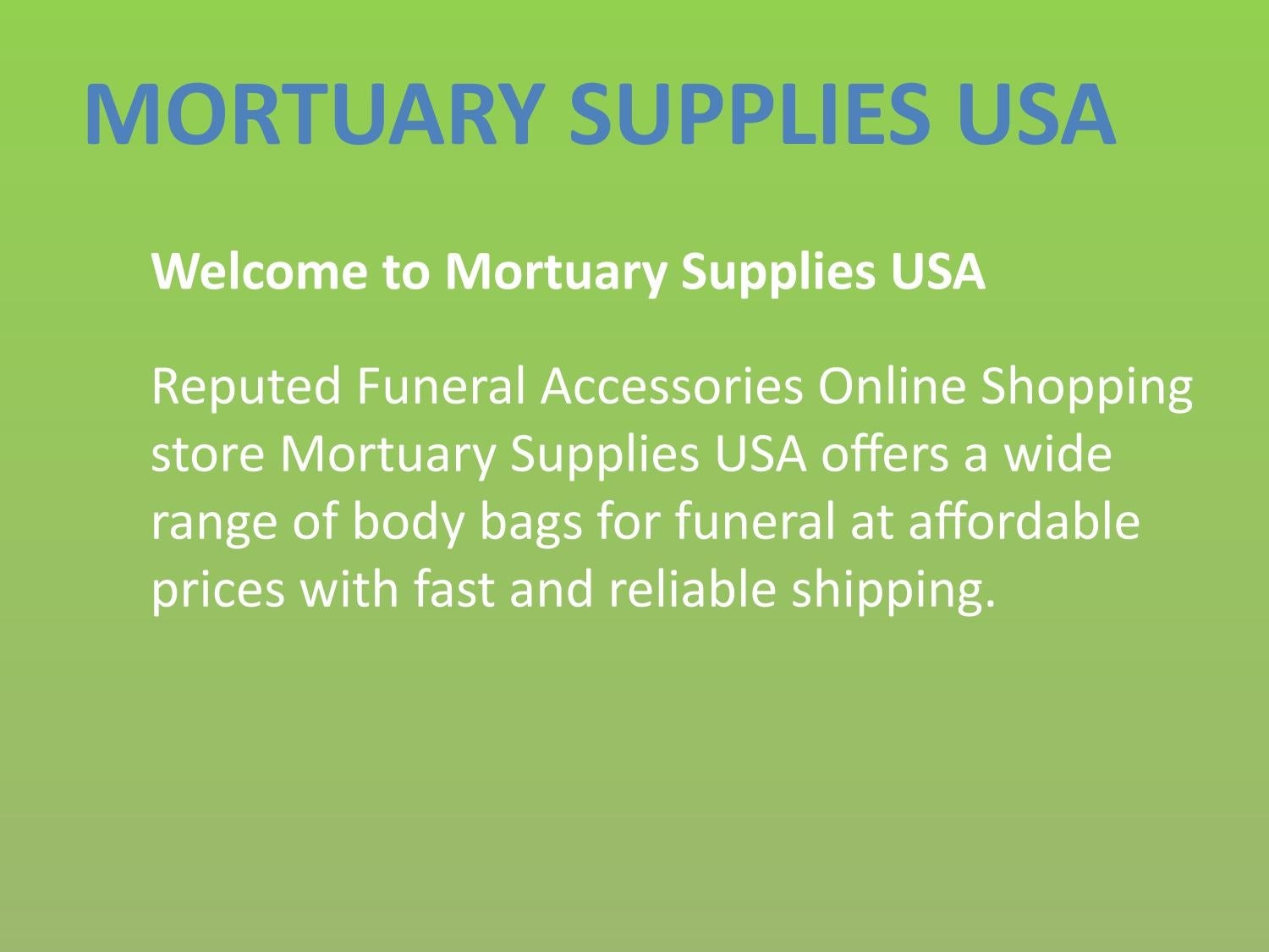 Various Patterns of Body Bags for Sale by Mortuary Supplies USA - issuu