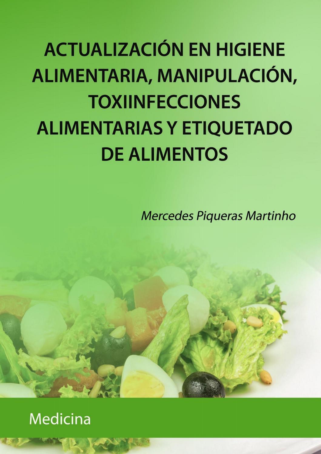 Actualización en higiene alimentaria, manipulación, toxiinfecciones ...