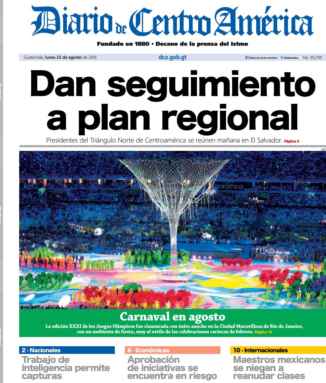 DCA Lunes 22082016 by Diario de Centro América Guatemala - issuu