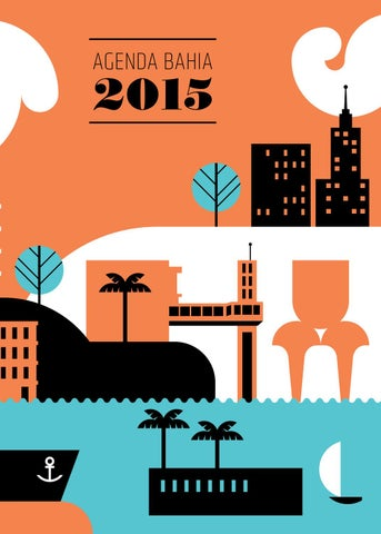 32b76fe6a Livro Agenda Bahia 2015 by Jornal Correio - issuu