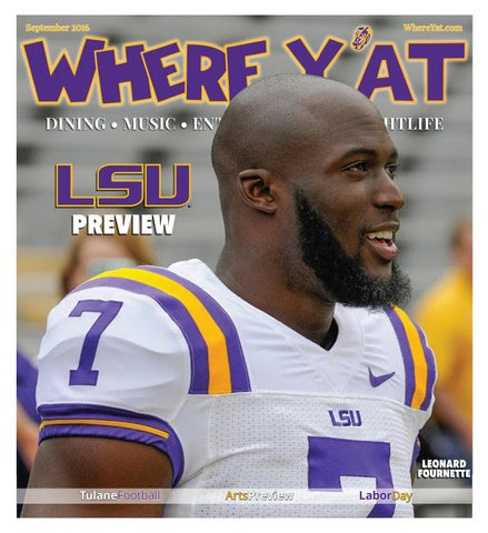 b8a9c392e LSU 2016 Preview (September 2016) by Where Y'at Magazine - issuu