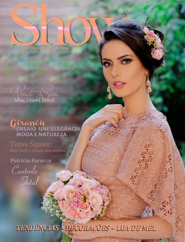 b329a86c3 Revista show 24º Edição Setembro 2016- Renata Sena Miss Grand Brasil by  Revista Show - issuu