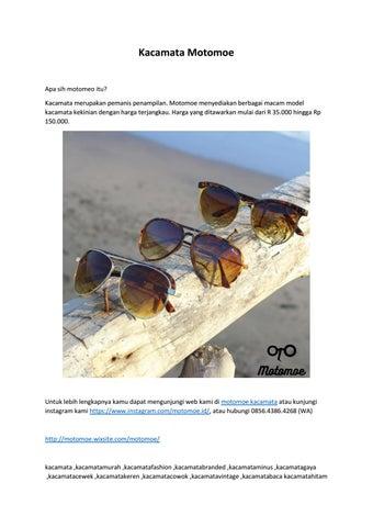 Kacamata Motomoe Apa sih motomeo itu  Kacamata merupakan pemanis  penampilan. Motomoe menyediakan berbagai macam model kacamata kekinian  dengan harga ... 316ac9516d