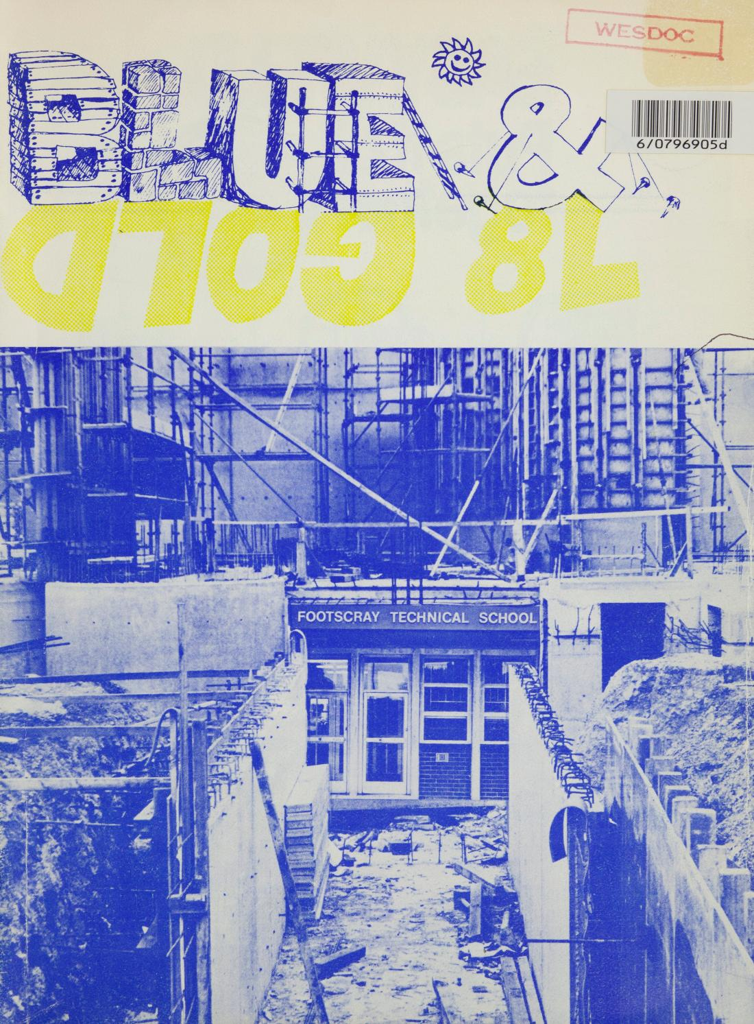 Footscray Technical School Blue And Gold 1978 By Victoria University Issuu