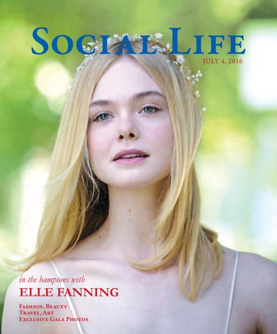 Social Life July 2016 Elle Fanning By Social Life Magazine Issuu