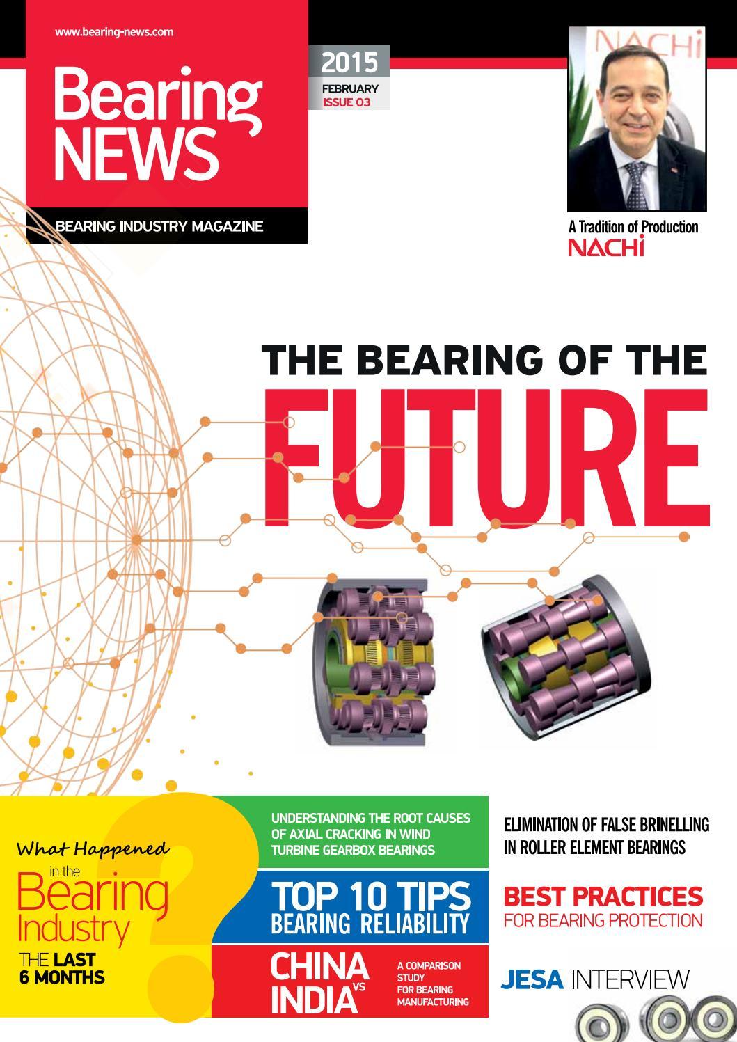 Bearingnews Magazine February 2015 Issue By Bearing Newscom Issuu Samurai Alternator Wiring Diagram On Centrifugal Fan
